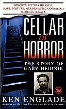 Cellar of Horror: The Story of Gary Heidnik…