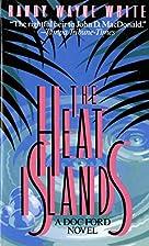 The Heat Islands by Randy Wayne White