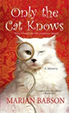 Only the Cat by Marian Babson