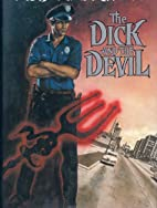 The Dick and the Devil by Robert DiChiara