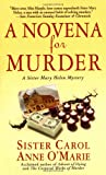 O'Marie, Carol Anne: Novena for Murder (Sister Mary Helen Mysteries)