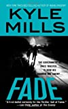 Mills, Kyle: Fade