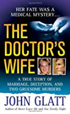 The Doctor's Wife: A True Story of…