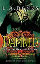 The Damned by L. A. Banks