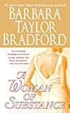 Bradford, Barbara Taylor: A Woman of Substance