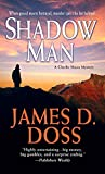 Doss, James D.: Shadow Man