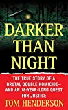 Henderson, Tom: Darker Than Night