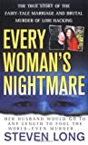 Long, Steven: Every Woman's Nightmare: The True Story Of The Fairy-Tale Marrige And Brutal Murder Of Lori Hacking