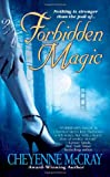 McCray, Cheyenne: Forbidden Magic