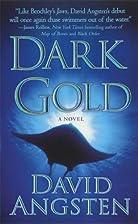 Dark Gold by David Angsten
