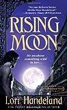 Handeland, Lori: Rising Moon (Nightcreature, Book 6)