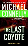 Connelly, Michael: The Last Coyote: Library Edition