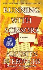 Running with Scissors: A Memoir by Augusten…
