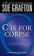 'C' is for Corpse by Sue Grafton