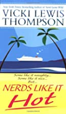 Nerds Like It Hot (The Nerd Series) by Vicki…