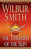 Smith, Wilbur: The Triumph of the Sun