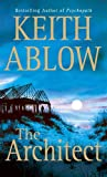 Ablow, Keith: The Architect: A Novel (Frank Clevenger)