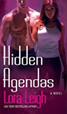 Hidden Agendas by Lora Leigh