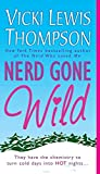 Thompson, Vicki Lewis: Nerd Gone Wild