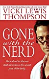 Thompson, Vicki Lewis: Gone With the Nerd