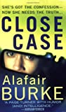 Burke, Alafair: Close Case