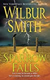 Smith, Wilbur: A Sparrow Falls