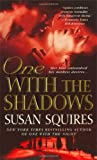 Susan Squires: One with the Shadows