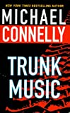 Connelly, Michael: Trunk Music