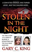Stolen in the Night: The True Story of a…
