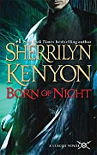 Born of Night (The League, Book 1) by…