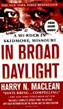 MacLean, Harry: In Broad Daylight