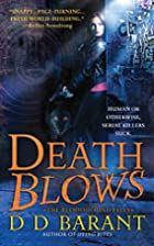 Death Blows (The Bloodhound Files, Book 2)…