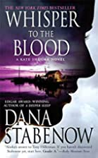 Whisper to the Blood: A Kate Shugak Novel…