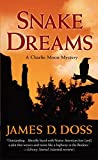 Doss, James D.: Snake Dreams (Charlie Moon Mysteries)