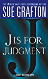 Grafton, Sue: J is for Judgment (Kinsey Millhone Alphabet Mysteries, No. 10)