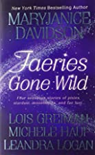 Faeries Gone Wild (Anthology 4-in-1) by…