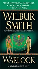 Warlock: A Novel of Ancient Egypt by Wilbur…