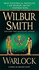 Warlock: A Novel of Ancient Egypt by Wilbur…