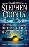Coonts, Stephen: Arctic Gold (Stephen Coonts' Deep Black, Book 7)