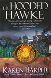 HARPER, KAREN: HOODED HAWKE (ELIZABETH I)