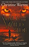 Warren, Christine: Walk on the Wild Side