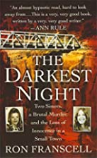 The Darkest Night: Two Sisters, a Brutal…