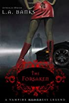 The Forsaken by L. A. Banks