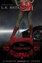 The Forsaken by L. A. Banks