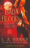 Banks, L. A.: Bad Blood (Crimson Moon, Book 1)