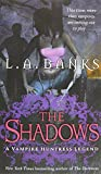 Banks, L. A.: The Shadows