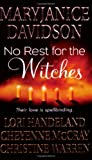 Davidson, MaryJanice: No Rest for the Witches