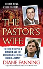 The Pastor's Wife: The True Story of a…