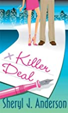 Killer Deal by Sheryl J. Anderson