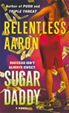 Sugar Daddy by Relentless Aaron